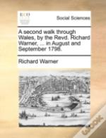 A Second Walk Through Wales, By The Revd