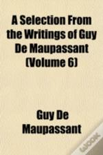 A Selection From The Writings Of Guy De