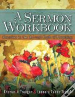 Wook.pt - A Sermon Workbook: Exercises In The Art And Craft Of Preaching