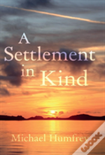 A Settlement In Kind
