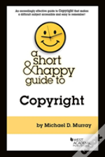 A Short & Happy Guide To Copyright