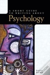 A Short Guide To Writing About Psychology