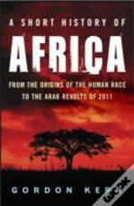 A Short History Of Africa
