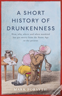 Wook.pt - A Short History Of Drunkenness