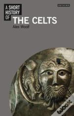 A Short History Of The Celts