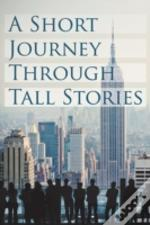 A Short Journey Through Tall Tales