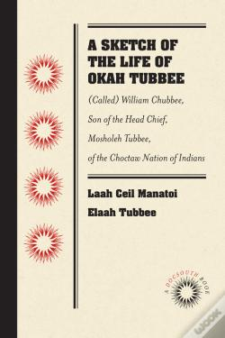 Wook.pt - A Sketch Of The Life Of Okah Tubbee