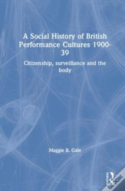 Wook.pt - A Social History Of British Performance Cultures 1900-39