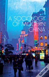 A Sociology Of Modern China