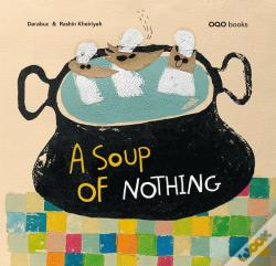 Wook.pt - A Soup Of Nothing
