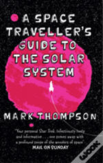 A Space Traveller'S Guide To The Solar System