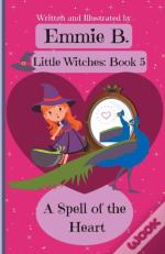A Spell Of The Heart