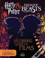 A Spellbinding Guide To The Films Of The Wizarding World