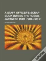 A Staff Officer'S Scrap-Book During The