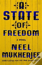 A State Of Freedom 8211 A Novel