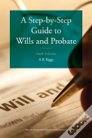 A Step-By-Step Guide To Wills And Probate