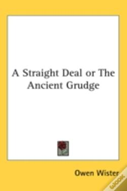 Wook.pt - A Straight Deal Or The Ancient Grudge
