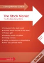 A Straightforward Guide To The Stock Market