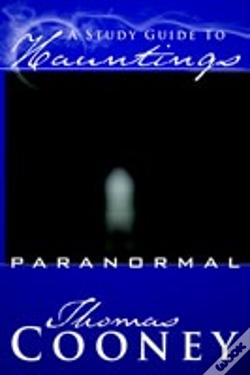 Wook.pt - A Study Guide To Hauntings: Paranormal
