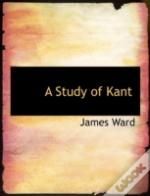 A Study Of Kant