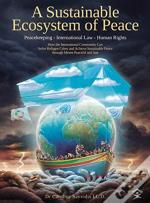 A Sustainable Ecosystem Of Peace