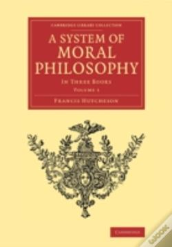 Wook.pt - A System Of Moral Philosophy