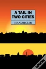 A Tail In Two Cities