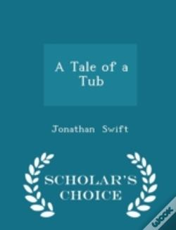 Wook.pt - A Tale Of A Tub - Scholar'S Choice Edition