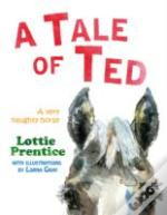 A Tale Of Ted