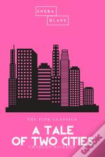 A Tale Of Two Cities | The Pink Classics