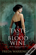 A Taste Of Blood Wine