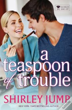 Wook.pt - A Teaspoon Of Trouble