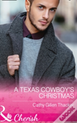 A Texas Cowboy'S Christmas (Texas Legacies: The Lockharts, Book 2)