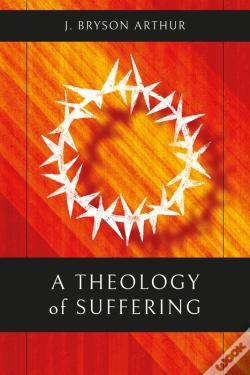 Wook.pt - A Theology Of Suffering