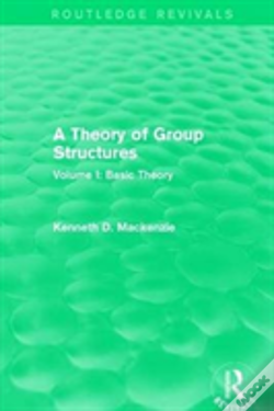 Wook.pt - A Theory Of Group Structures Vol 1