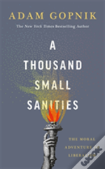 A Thousand Small Sanities