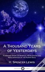 A Thousand Years Of Yesterdays