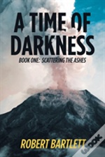 A Time Of Darkness