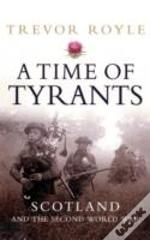 A Time Of Tyrants