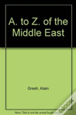 A. To Z. Of The Middle East