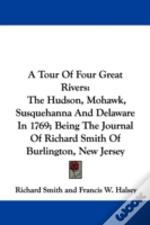 A Tour Of Four Great Rivers: The Hudson,