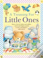 A Treasury For Little Ones