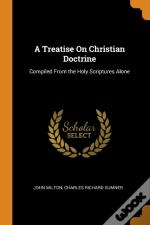 A Treatise On Christian Doctrine