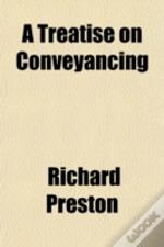 A Treatise On Conveyancing