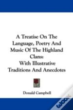 A Treatise On The Language, Poetry And M