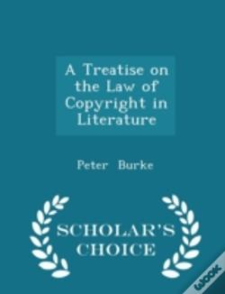 Wook.pt - A Treatise On The Law Of Copyright In Li