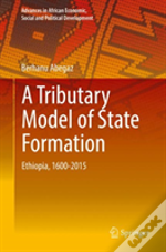 A Tributary Model Of State Formation