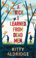 A Trick I Learned From Dead Men