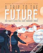 A Trip To The Future