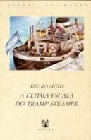 A Última Escala do Tramp Steamer